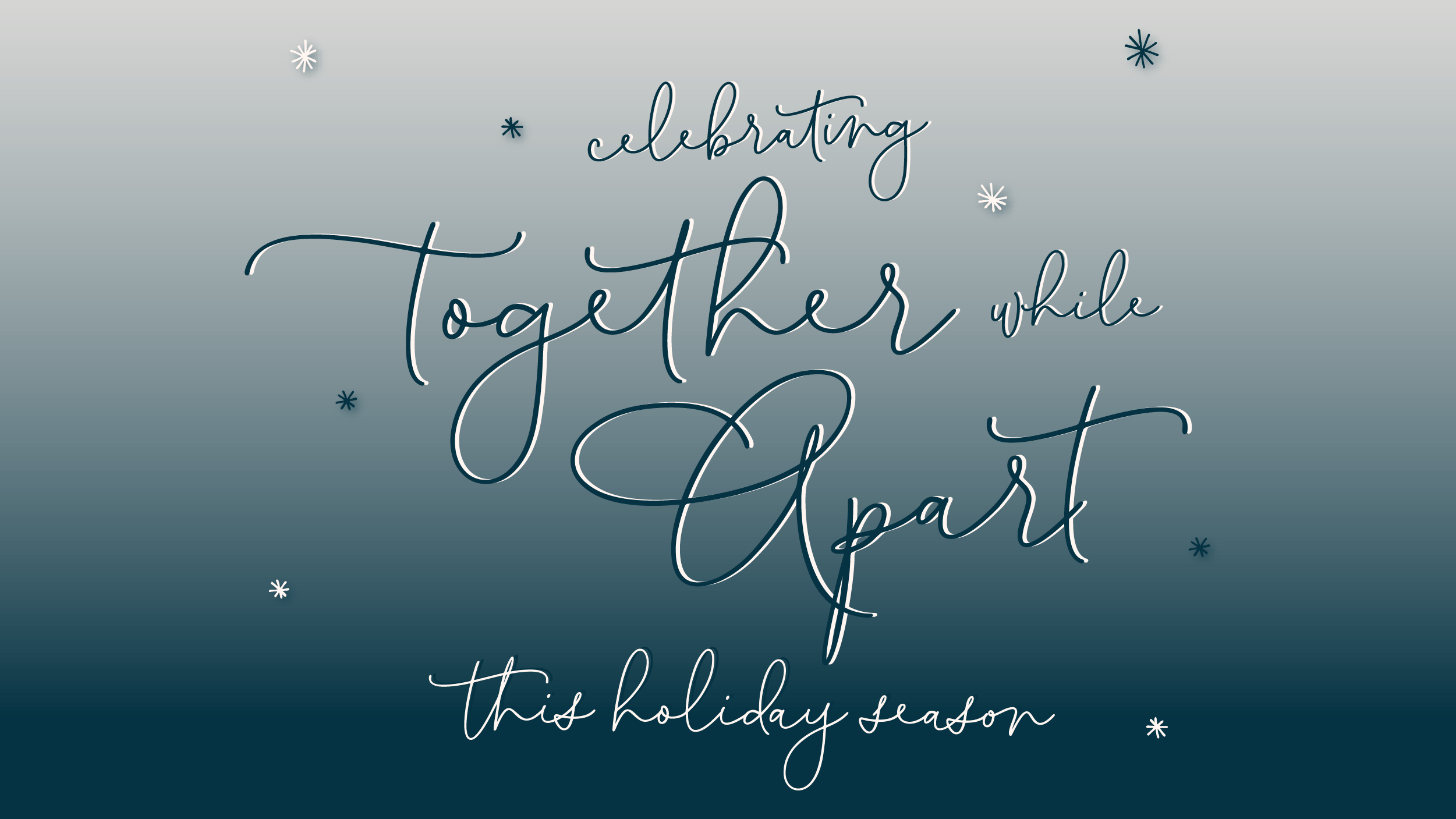 Celebrating together while apart this holiday season